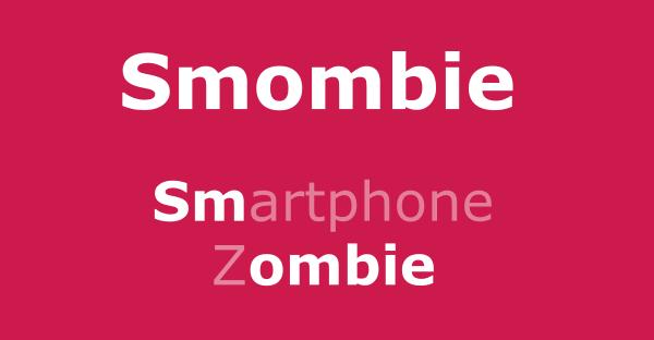 Smombie: Smartphone und Zombie